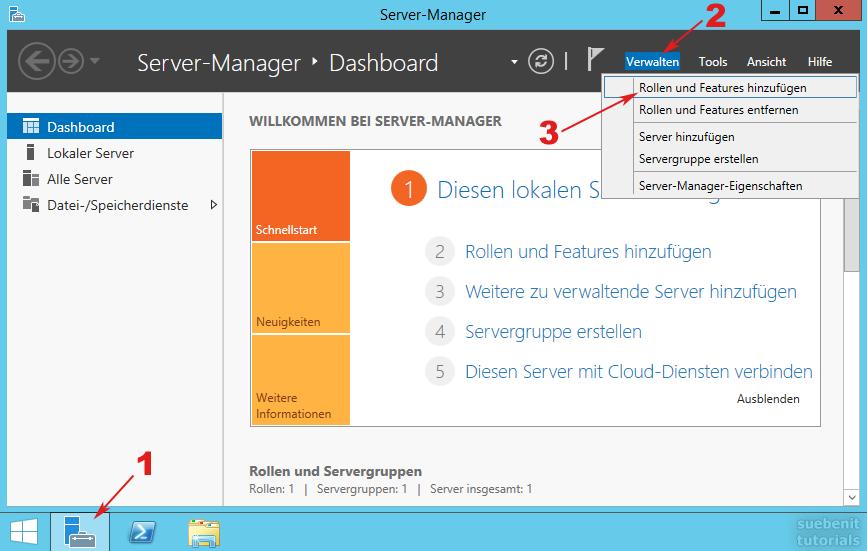 Server-Manager > Verwalten > Rollen und Features hinzufügen