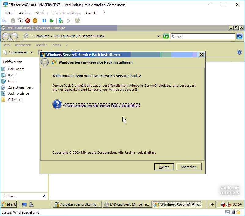 Server2008 SP2 Insallation starten.